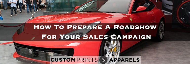 how-to-prepare-a-roadshow-for-your-sales-campaign